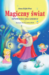 Magiczny świat Opowieści dla dzieci - Anna Edyk-Psut   mała okładka