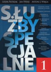 Służby specjalne 1 - Pietrzak Leszek, Piński Jan, Wręga Antoni J. | mała okładka