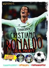 Wszystko o... Cristiano Ronaldo i Realu Madryt - Yvette Zółtowska-Darska   mała okładka