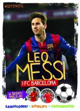 Wszystko o ... Leo Messi i FC Barcelona - Yvette Żółtowska-Darska   mała okładka