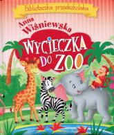 Wycieczka do ZOO Biblioteczka przedszkolaka - Anna Wiśniewska   mała okładka