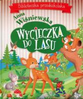 Wycieczka do lasu Biblioteczka przedszkolaka - Anna Wiśniewska   mała okładka