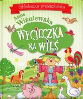 Wycieczka na wieś Biblioteczka przedszkolaka - Anna Wiśniewska   mała okładka