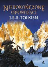 Niedokończone opowieści - J.R.R. Tolkien | mała okładka