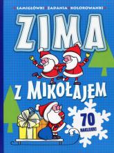 Zima z Mikołajem Łamigłówki zadania kolorowanki - Joanna Babula | mała okładka