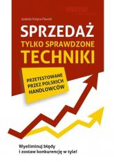 Sprzedaż Tylko sprawdzone techniki - Izabela Krejca-Pawski | mała okładka