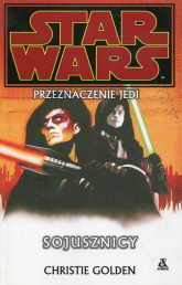 Star Wars Przeznaczenie Jedi Sojusznicy - Christie Golden | mała okładka