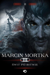 Świt po bitwie Trylogia nordycka 2 - Marcin Mortka | mała okładka