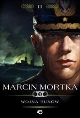 Wojna runów - Marcin Mortka | mała okładka