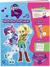 My Little Pony Euestria girls Igrzyska przyjaźni - zbiorowe opracowanie | mała okładka