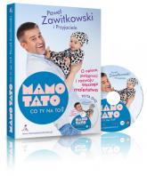 Mamo Tato co Ty na to O opiece pielęgnacji i rozwoju Waszego maleństwa - Paweł Zawitkowski | mała okładka