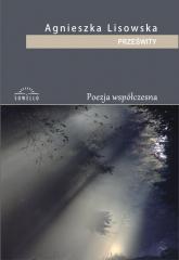 Prześwity - Agnieszka Lisowska | mała okładka