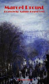 Przeciwko Sainte-Beuve'owi - Marcel Proust | mała okładka