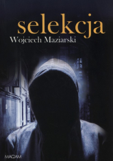 Selekcja - Wojciech Maziarski | mała okładka