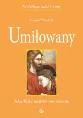 Umiłowany Rekolekcje z umiłowanym uczniem - Krzysztof Wons   mała okładka