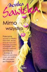 Mimo wszystko - Monika Sawicka | mała okładka