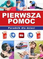 Pierwsza pomoc Poradnik dla dzieci - Kyzioł Paulina, Kopyra Paulina   mała okładka
