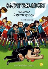 Najfutbolniejsi Tajemnica śpiących sędziów - Roberto Santiago | mała okładka