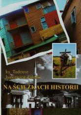 Na ścieżkach historii - Tadeusz Isakowicz-Zaleski | mała okładka