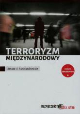 Terroryzm międzynarodowy - Aleksandrowicz Tomasz R. | mała okładka