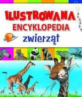Ilustrowana encyklopedia zwierząt - zbiorowa Praca | mała okładka