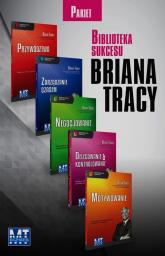 Biblioteka Sukcesu Przywództwo / Zarządzanie czasem / Negocjowanie / Delegowanie & kontrolowanie / Motywowanie Pakiet - Brian Tracy | mała okładka