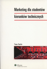 Marketing dla studentów kierunków technicznych - Tony Curtis | mała okładka