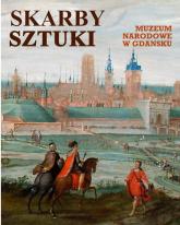 Skarby sztuki Muzeum Narodowe w Gdańsku -    mała okładka