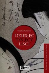 Dziesięć tysięcy liści - Wiesław Kotański | mała okładka