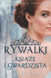 Książę i Gwardzista - Kiera Cass | mała okładka