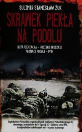 Skrawek piekła na Podolu - Żuk Sulimir Stanisław | mała okładka