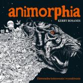 Animorphia Ekstremalne kolorowanie i wyszukiwanie - Kerby Rosanes | mała okładka