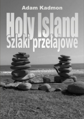 Holy Island. Szlaki Przełajowe - Adam Kadmon   mała okładka