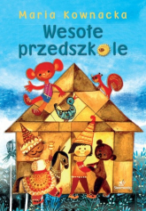 Wesołe przedszkole - Maria Kownacka | mała okładka