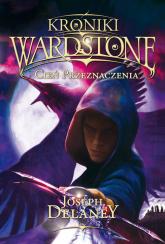 Kroniki Wordstone 8 Cień przeznaczenia - Joseph Delaney   mała okładka