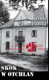 Skok w otchłań - Adam Nasielski   mała okładka