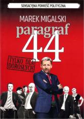 Paragraf 44 - Marek Migalski | mała okładka