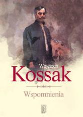 Wojciech Kossak Wspomnienia - Kazimierz Olszański | mała okładka