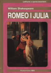 Romeo i Julia Lektura z opracowaniem - William Shakespeare | mała okładka