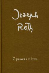 Z prawa i z lewa - Joseph Roth   mała okładka