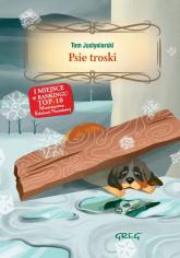 Psie troski - Tom Justyniarski | mała okładka