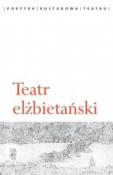 Teatr elżbietański -    mała okładka