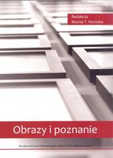 Obrazy i poznanie - Kociuba Maciej T. | mała okładka