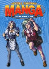 Sztuka rysunku Manga - Ben Krefta | mała okładka