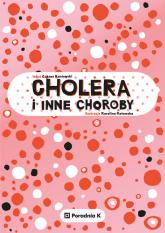 Cholera i inne choroby - Łukasz Kaniewski | mała okładka