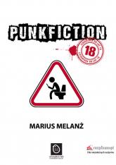 Punk Fiction - Marius Melanż | mała okładka