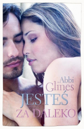 Jesteś za daleko - Abbi Glines | mała okładka