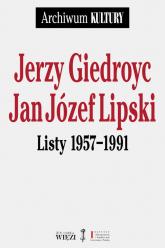 Listy 1957-1991 - Giedroyc Jerzy, Lipski Jan Józef | mała okładka