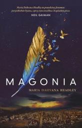 Magonia - Headley Maria Dahvana | mała okładka