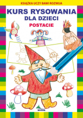 Kurs rysowania dla dzieci Postacie - Jagielski Mateusz, Pruchnicki Krystian | mała okładka
